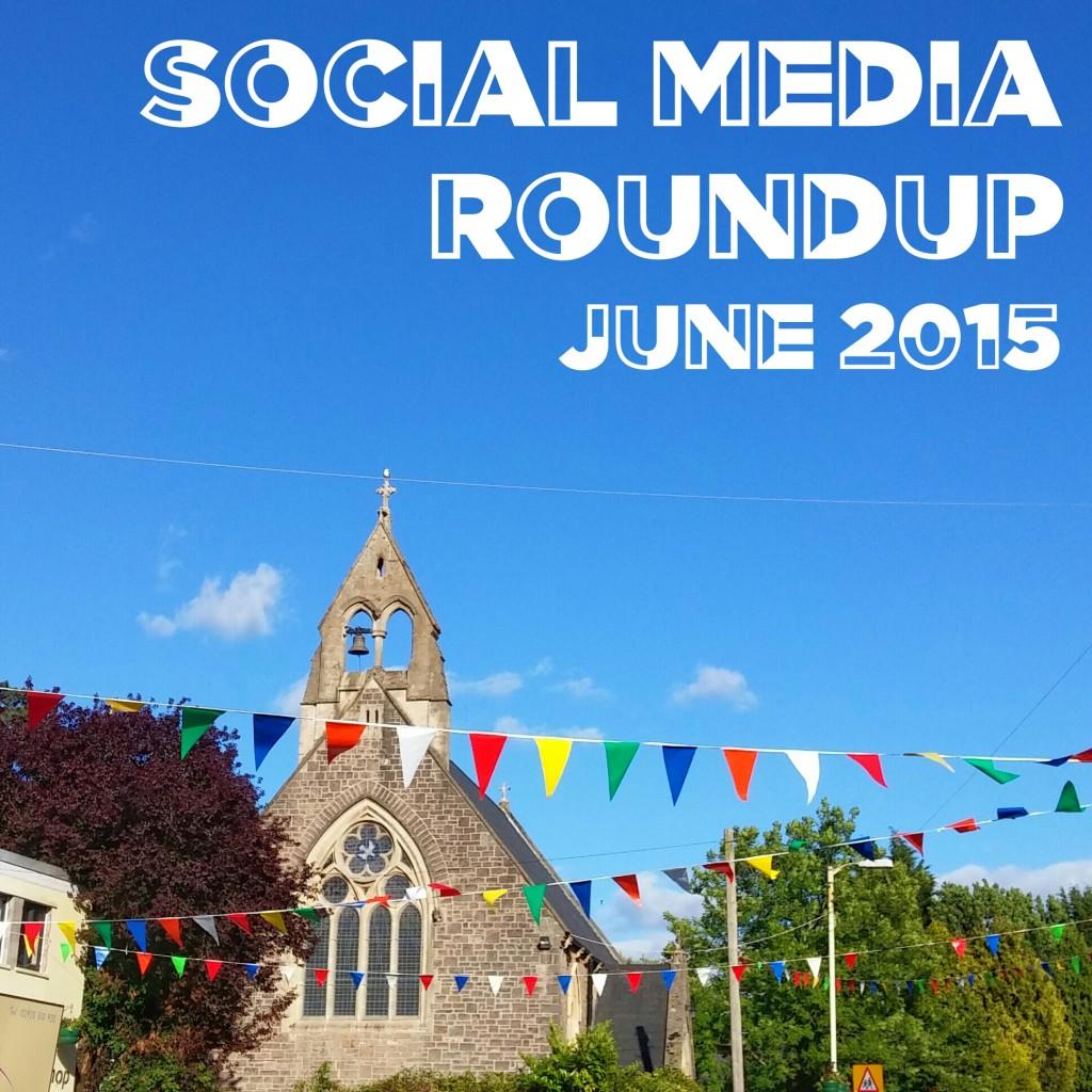 Social Media Roundup June 2015 header