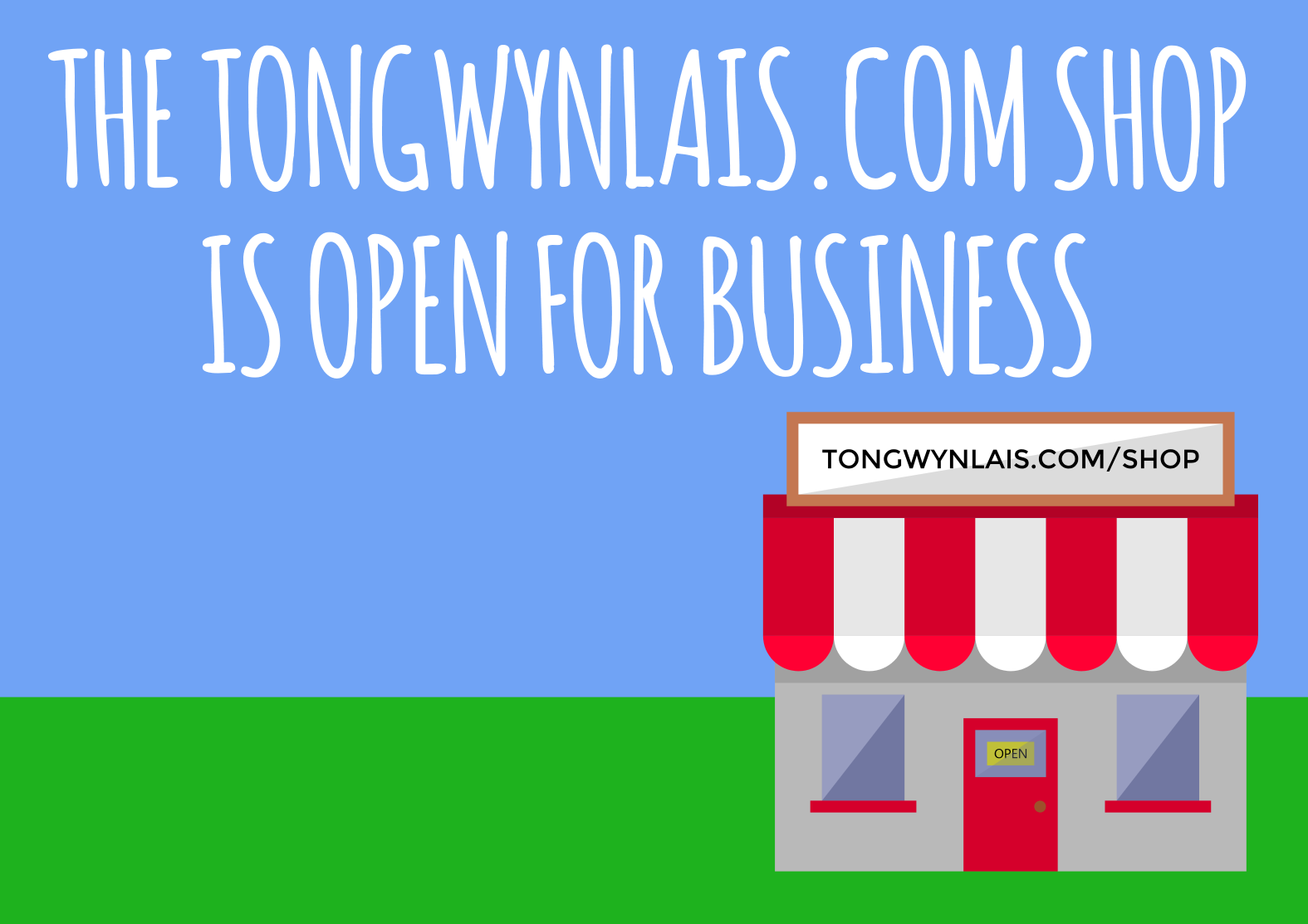 The Tongwynlais.com Shop is Open for Business