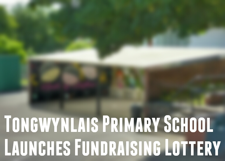 Tongwynlais Primary School Launches Fundraising Lottery