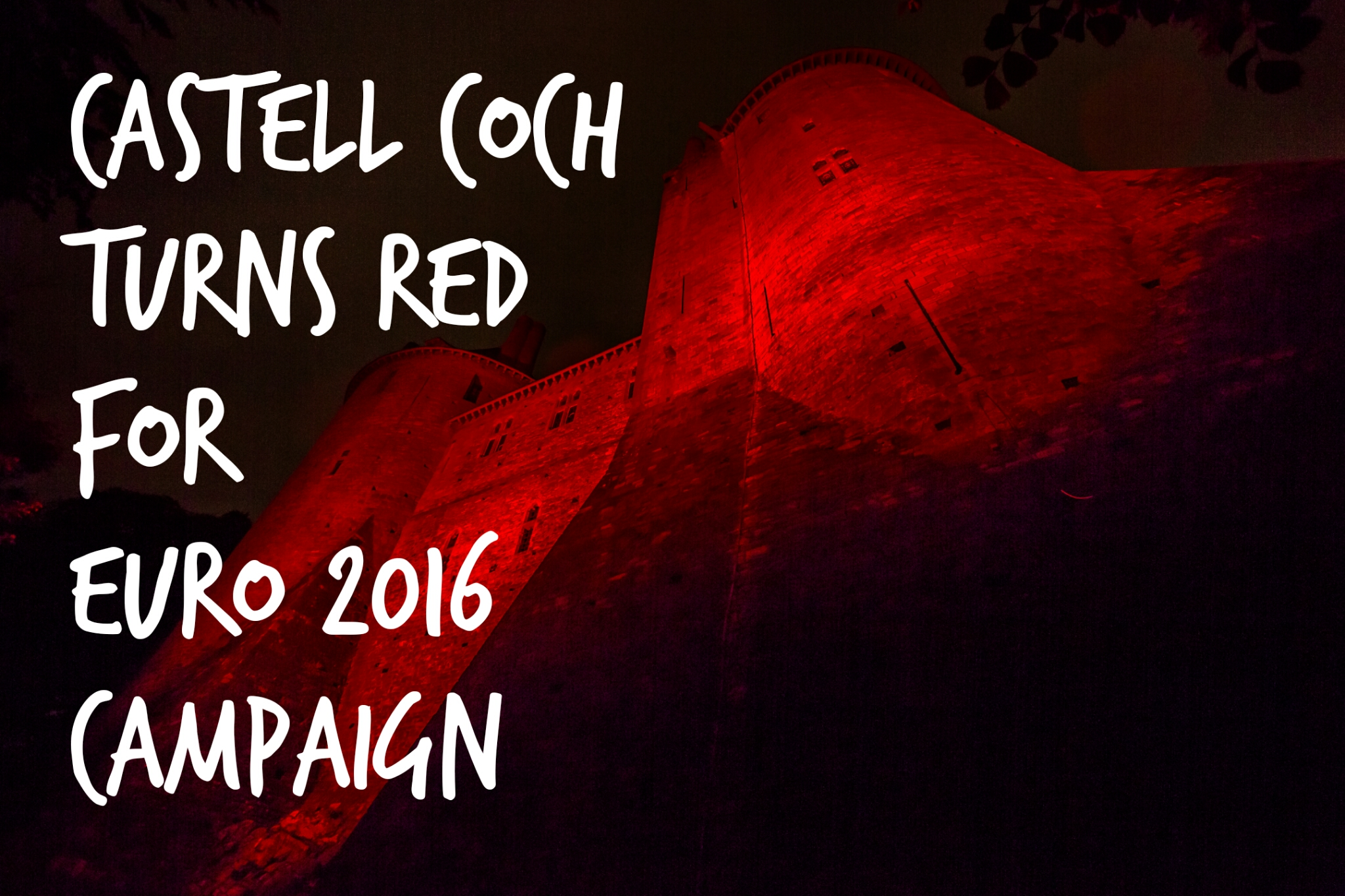 Castell Coch Turns Red for Euro 2016 Campaign