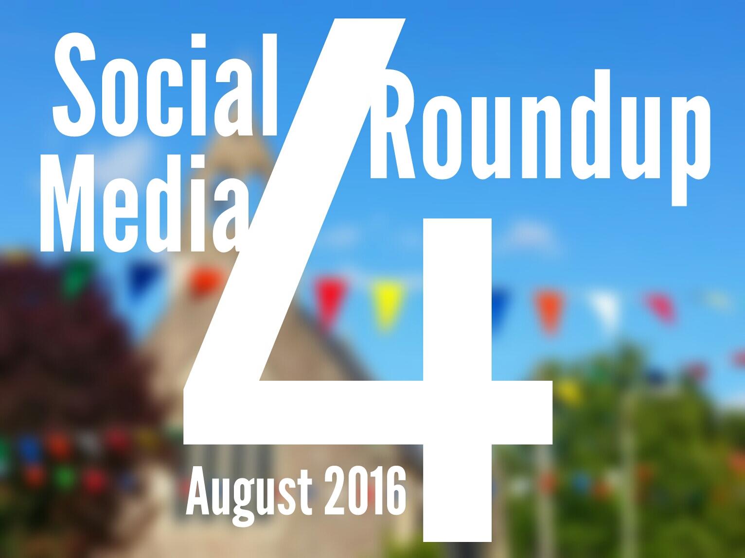 Social Media Roundup August 2016 header