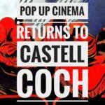 Pop Up cinema at Castell Coch header