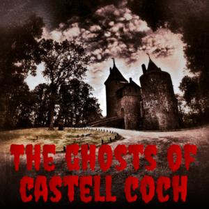 Ghosts of Castell Coch header