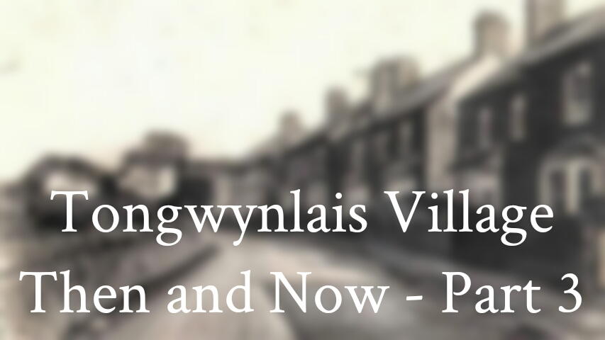 Tongwynlais Then and Now header