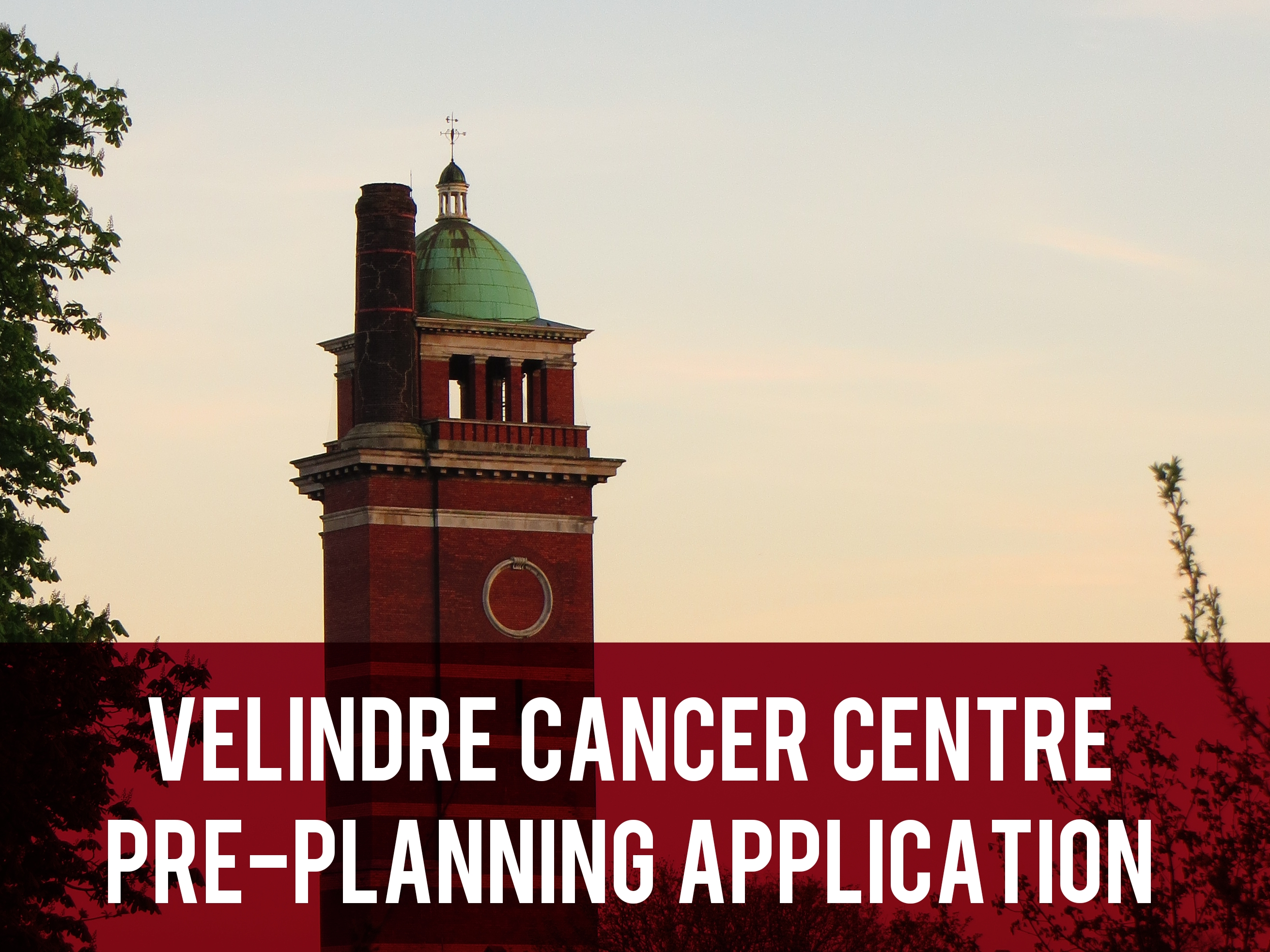 Velindre Cancer Centre Pre-planning Application header