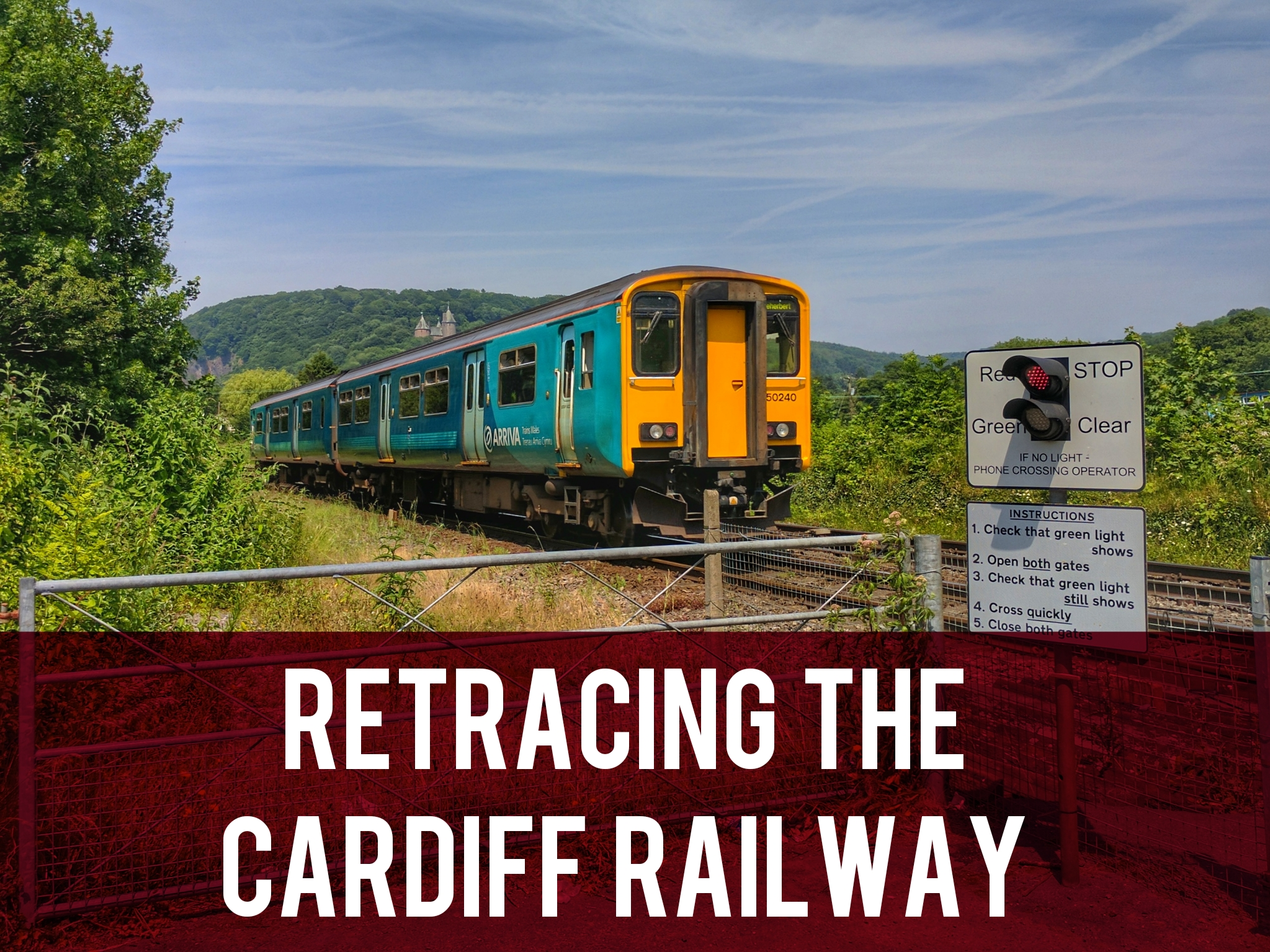 Retracing The Cardiff Railway header