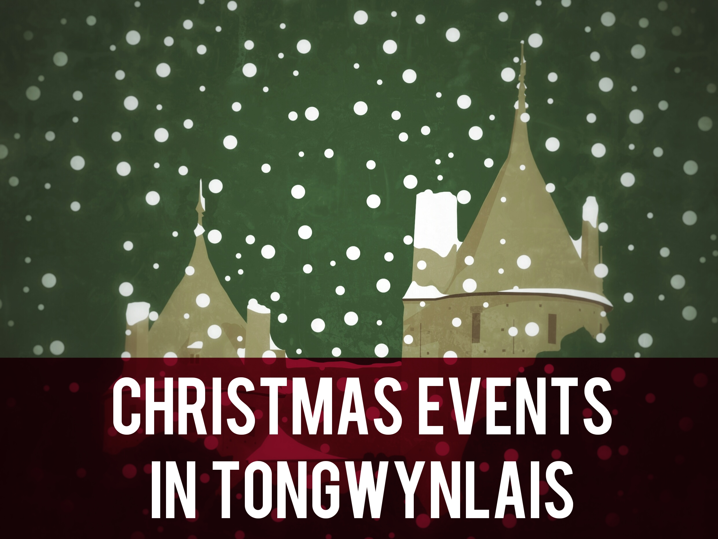 Christmas Events in Tongwynlais