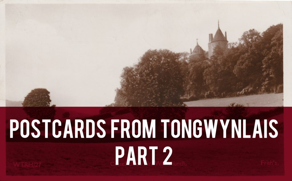 Postcards from Tongwynlais Part 2 header